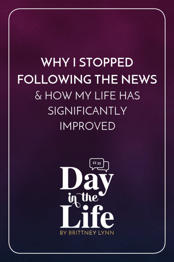 Why I Stopped Following the News & How My Life Has Significantly Improved: Find out why I stopped watching the news...and how it's affected my life for the better in this podcast minisode. #news #positivity #inspiration